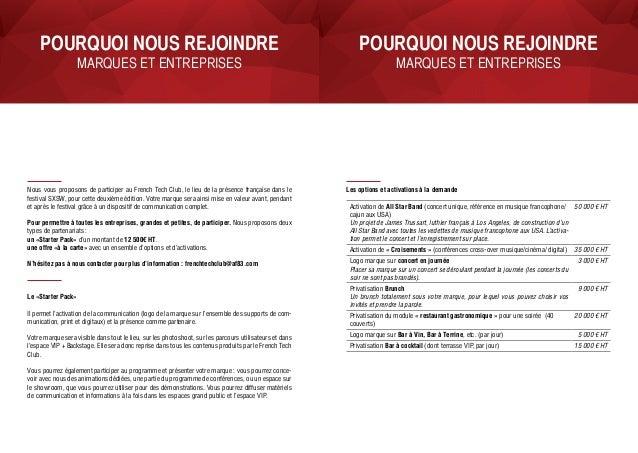 Nous vous proposons de participer au French Tech Club, le lieu de la présence française dans le festival SXSW, pour cette ...