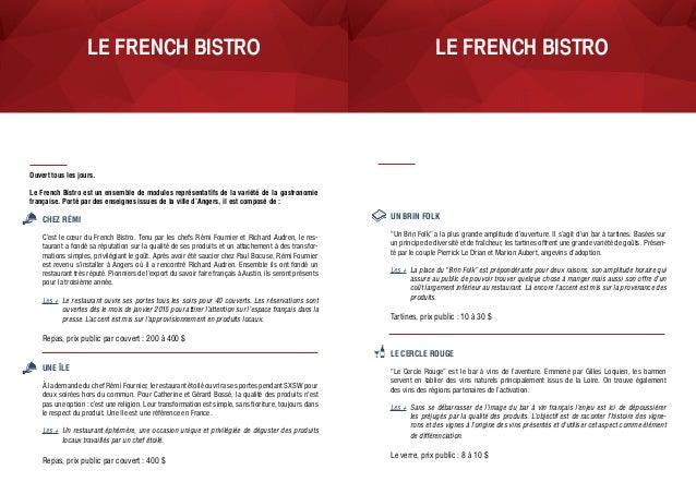LE FRENCH bistroLE FRENCH bistro Chez Rémi C'est le cœur du French Bistro. Tenu par les chefs Rémi Fournier et Richard Aud...