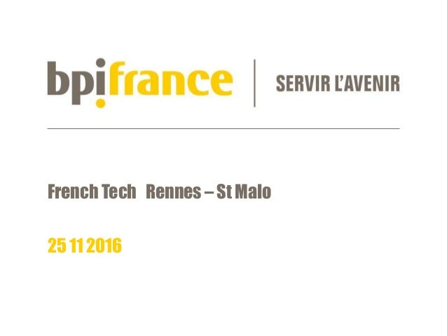 French Tech Rennes – St Malo 25 11 2016