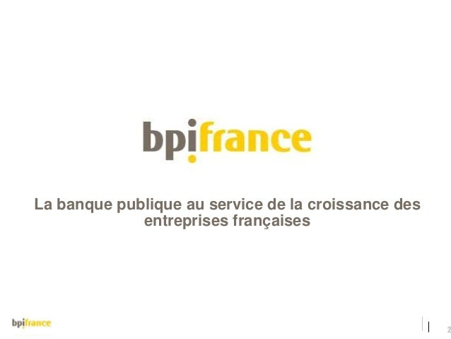 Financer votre projet de startup - Le financement de l'innovation par BPI France Slide 2