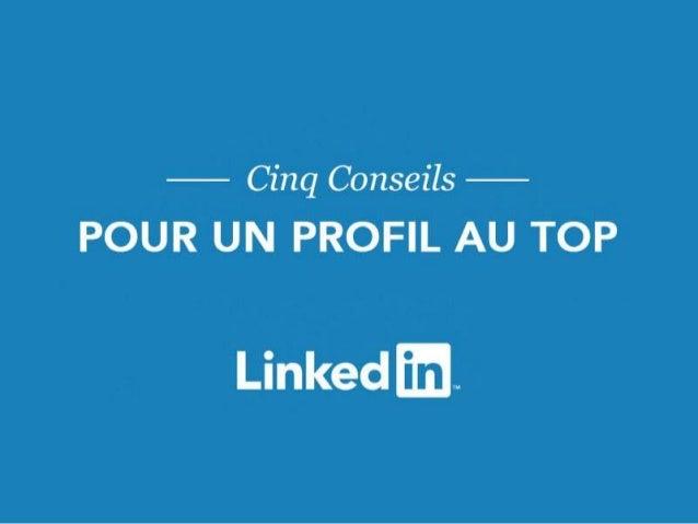 LinkedIn pour les étudiants: 5 astuces pour un profil réussi