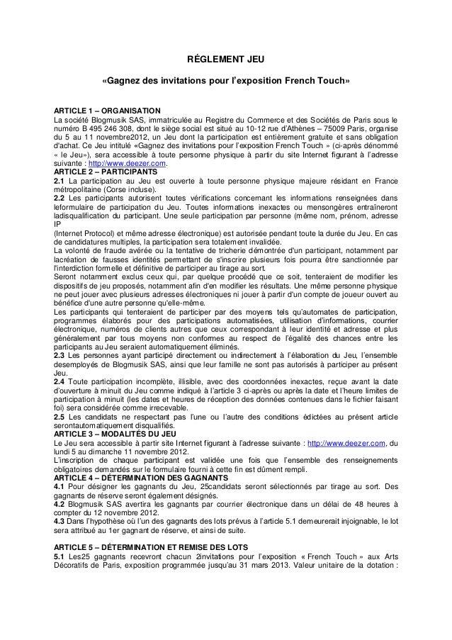RÉGLEMENT JEU              «Gagnez des invitations pour l'exposition French Touch»ARTICLE 1 – ORGANISATIONLa société Blogm...