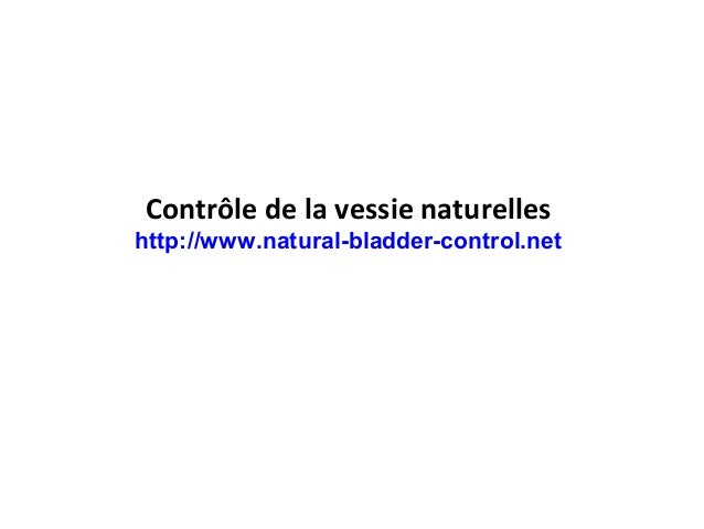 Contrôle de la vessie naturelles http://www.natural-bladder-control.net