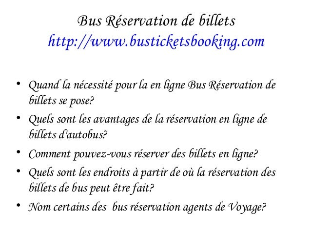 Bus Réservation de billets http://www.busticketsbooking.com • Quand la nécessité pour la en ligne Bus Réservation de bille...