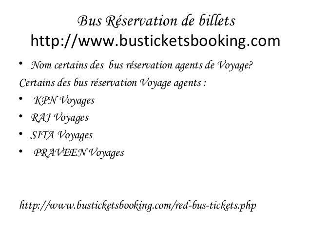 Bus Réservation de billets http://www.busticketsbooking.com • Nom certains des bus réservation agents de Voyage? Certains ...