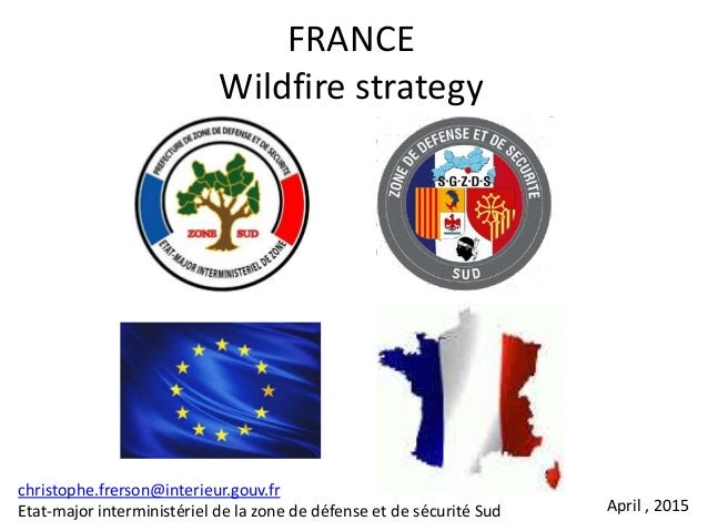 https://image.slidesharecdn.com/frenchwildfirestrategyintroducing2015-150520171320-lva1-app6891/95/french-wildfire-strategy-introducing2015-emizds-sud-1-638.jpg?cb=1432142400