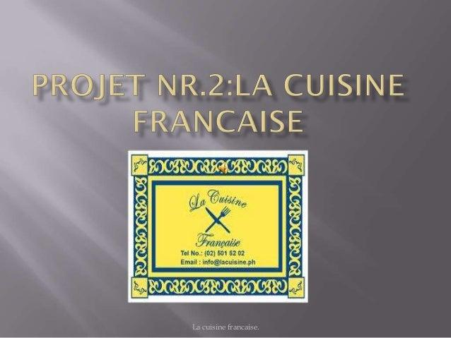 La cuisine francaise.