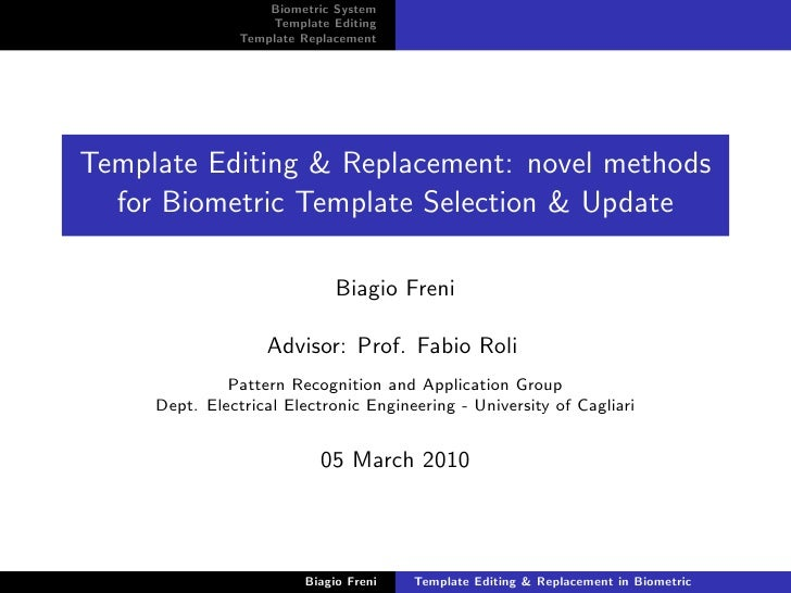 Biometric System                     Template Editing                 Template Replacement     Template Editing & Replacem...