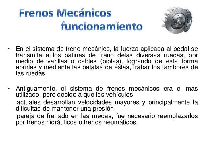 Sistema de frenos mecánicos