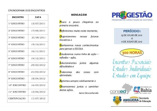 CRONOGRAMA DOS ENCONTROS                                       MENSAGEM  ENCONTRO       DATA1º ENCONTRO    13/07/2011     ...