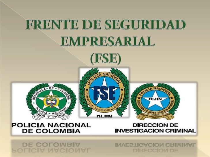 FRENTE DE SEGURIDAD EMPRESARIAL(FSE)<br />