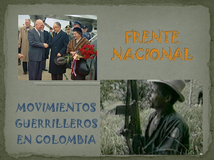 MOVIMIENTOS GUERRILLEROS EN COLOMBIA