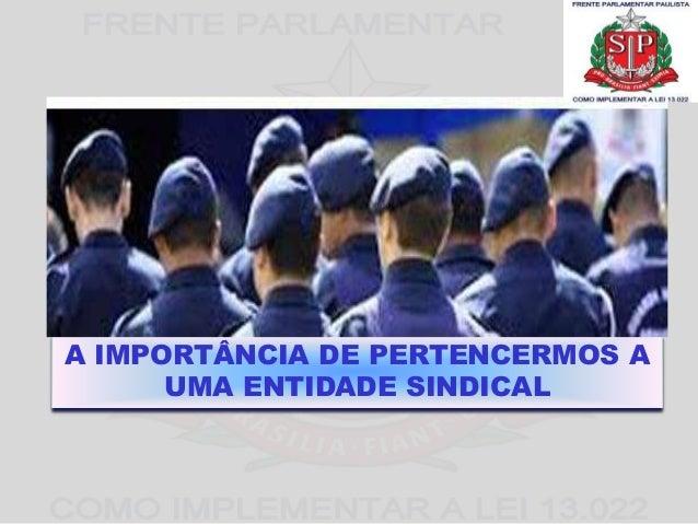 A IMPORTÂNCIA DE PERTENCERMOS A  UMA ENTIDADE SINDICAL