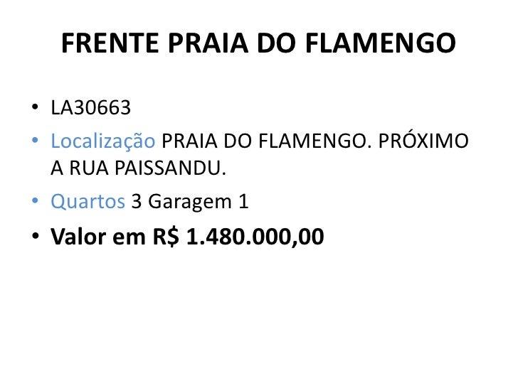 FRENTE PRAIA DO FLAMENGO<br />LA30663 <br />Localização PRAIA DO FLAMENGO. PRÓXIMO A RUA PAISSANDU. <br />Quartos 3 Garage...