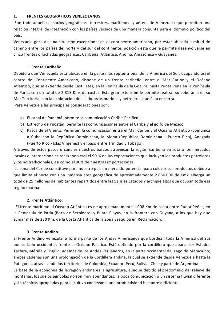 1.      FRENTES GEOGRAFICOS VENEZOLANOS Son todo aquello espacios geográficos terrestres, marítimos y aéreo de Venezuela q...