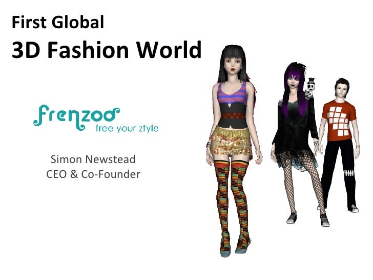 First Global  3D Fashion World Simon Newstead CEO & Co-Founder