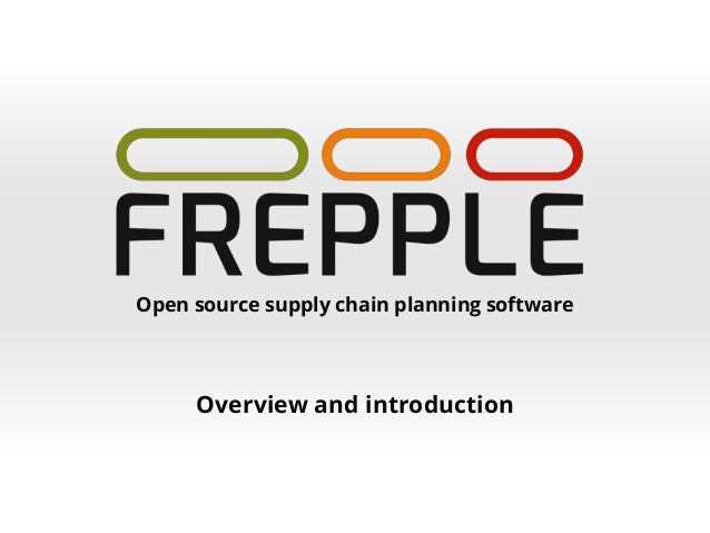 Open source supply chain planning software Overview and introduction