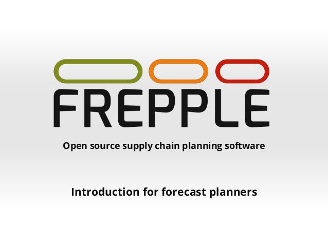 Open source supply chain planning software Introduction for forecast planners