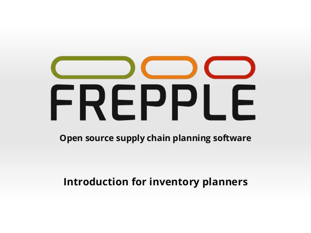 Open source supply chain planning software Introduction for inventory planners