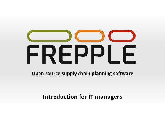 Open source supply chain planning software Introduction for IT managers