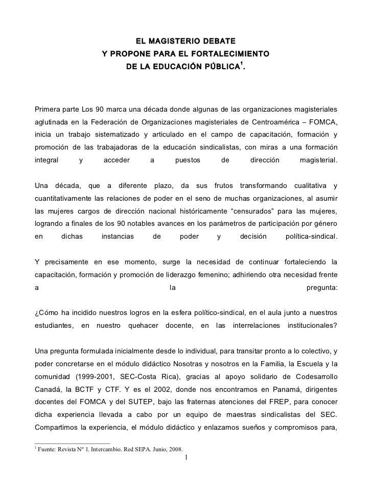 EL MAGISTERIO DEBATE                             Y PROPONE PARA EL FORTALECIMIENTO                                        ...