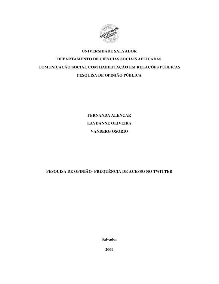 UNIVERSIDADE SALVADOR        DEPARTAMENTO DE CIÊNCIAS SOCIAIS APLICADAS COMUNICAÇÃO SOCIAL COM HABILITAÇÃO EM RELAÇÕES PÚB...