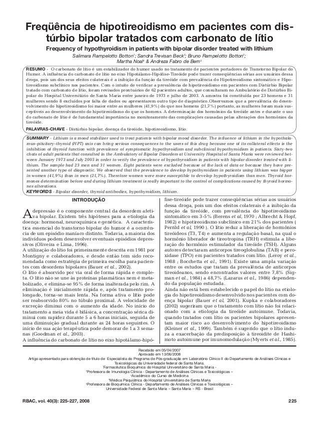 INTRODUÇÃOAdepressão é o componente central da desordem afeti-va bipolar. Existem três hipóteses para a etiologia dadoença...