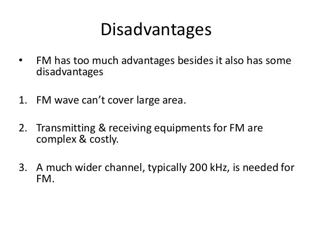 advantages and disadvantages of amplitude modulation