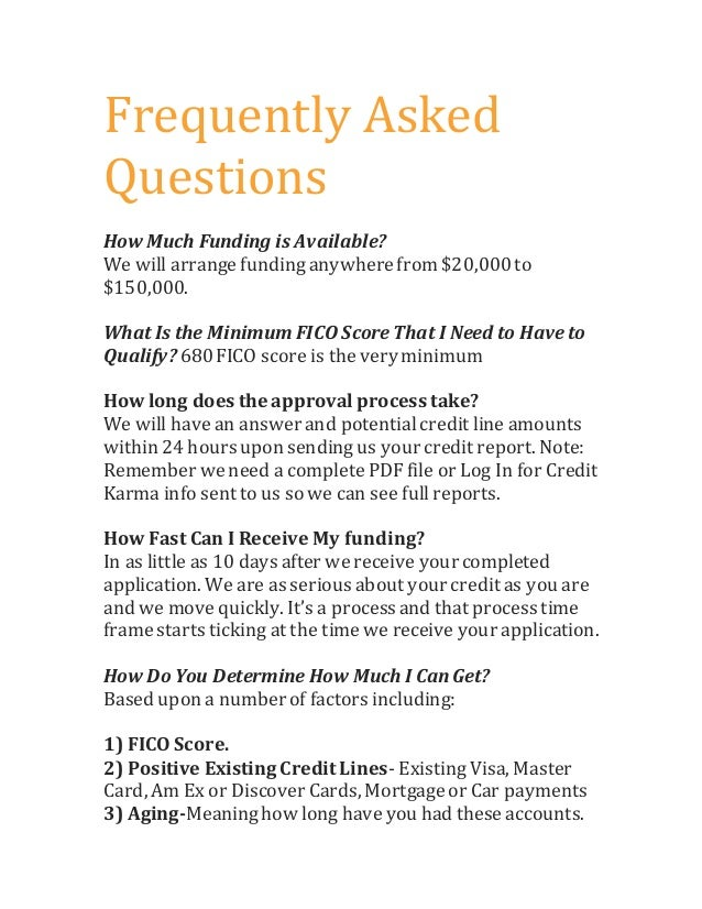 Frequently asked questions new business funders frequently asked questions how much funding is available we will arrange funding anywherefrom 20000to maxwellsz