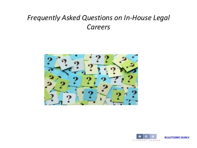 Frequently asked questions on in house legal careers