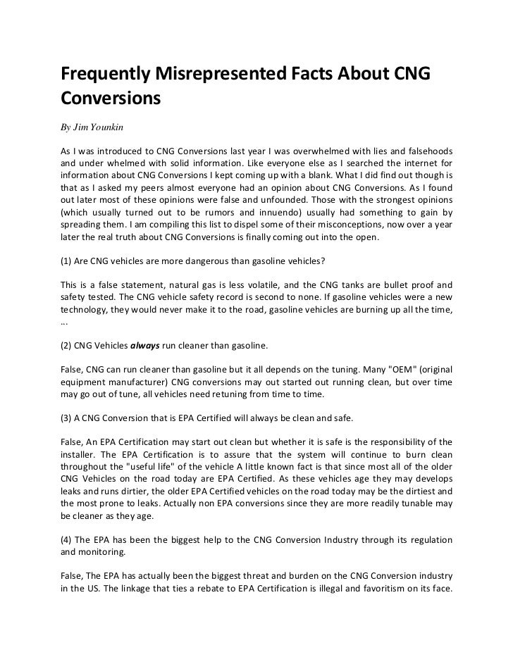 Frequently Misrepresented Facts About CNGConversionsBy Jim YounkinAs I was introduced to CNG Conversions last year I was o...