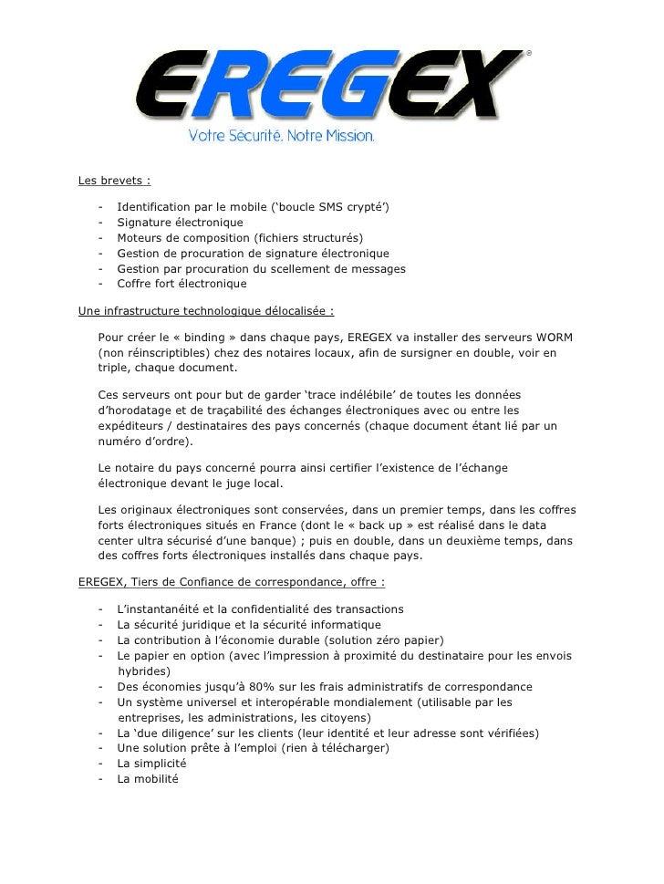 Les brevets :     -   Identification par le mobile ('boucle SMS crypté')    -   Signature électronique    -   Moteurs de c...
