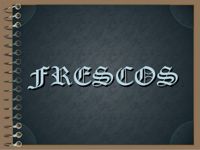 FRESCOSFRESCOS