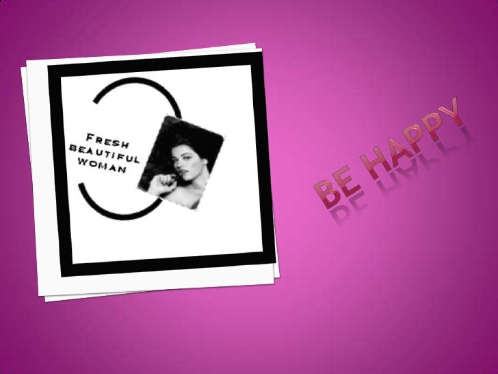 BE HAPPY<br />