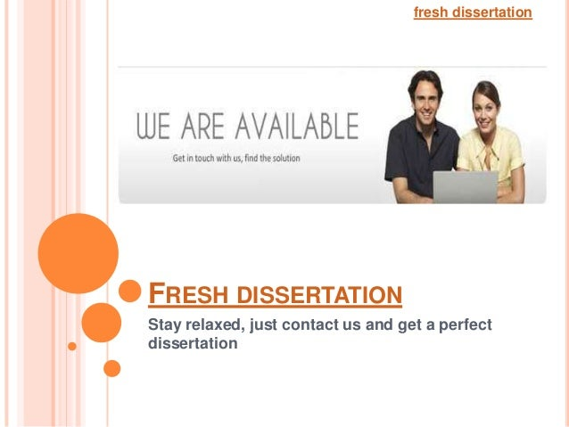 fresh dissertationFRESH DISSERTATIONStay relaxed, just contact us and get a perfectdissertation