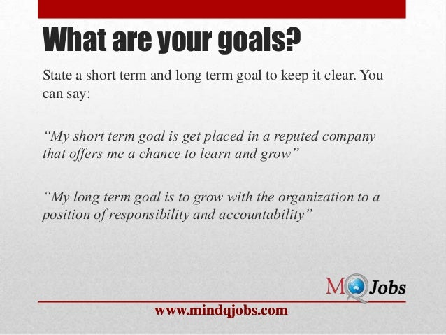 High Quality Www.mindqjobs.com; 10. What Are Your Goals?State A Short Term ...