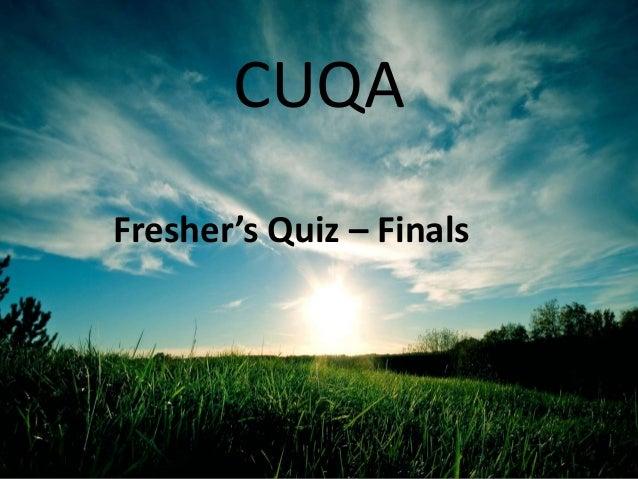 CUQA Fresher's Quiz – Finals