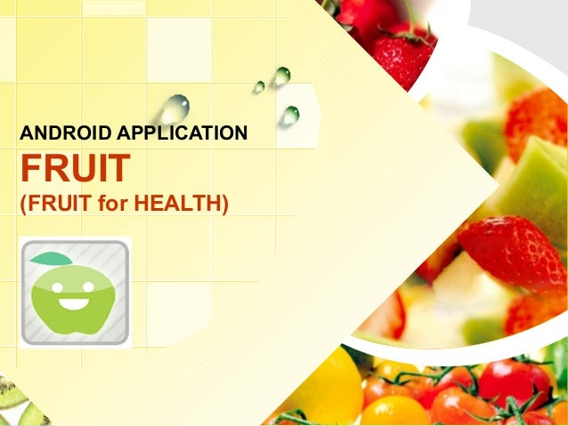 L/O/G/O ANDROID APPLICATION FRUIT (FRUIT for HEALTH)