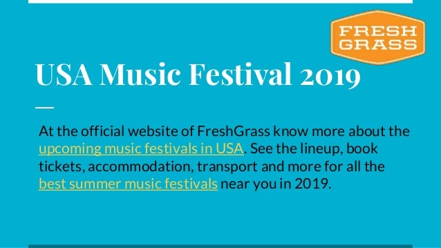 Prepare Yourself For The USA Music Festival 2019