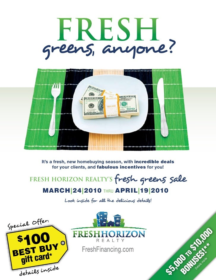 FRESH             greens, anyone?             It's a fresh, new homebuying season, with incredible deals                  ...