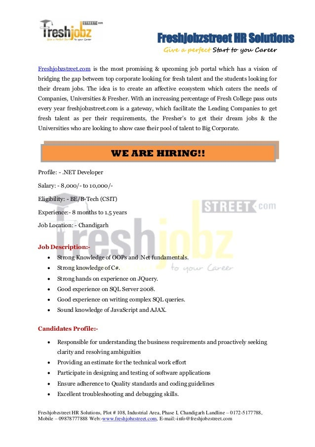 Freshjobzstreet HR Solutions Give a perfect Start to you Career Freshjobzstreet HR Solutions, Plot # 108, Industrial Area,...