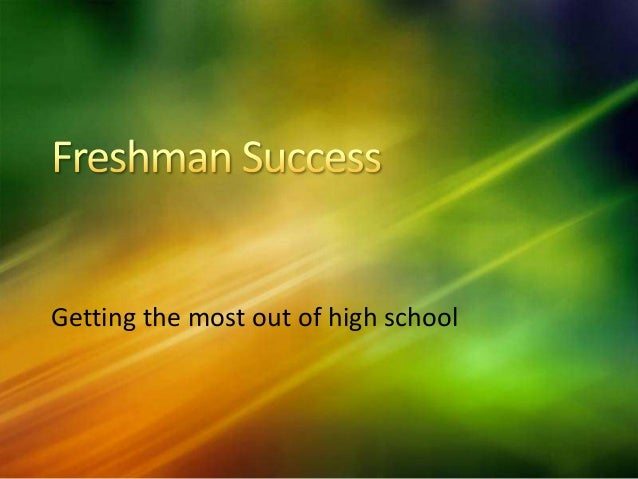 Getting the most out of high school
