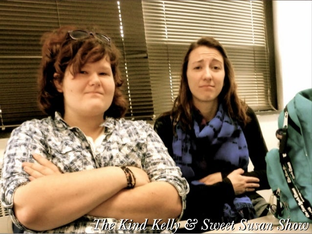 The Kind Kelly & Sweet Susan Show