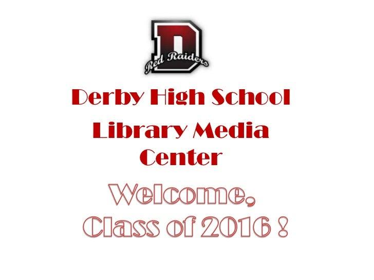 Derby High School Library Media     Center