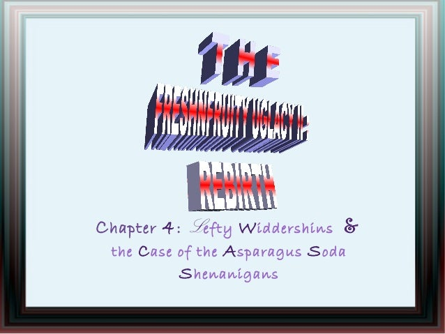 Chapter 4: Lefty Widdershins & the Case of the Asparagus Soda Shenanigans
