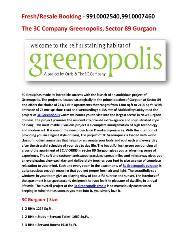 Fresh/Resale Booking - 9910002540,9910007460The 3C Company Greenopolis, Sector 89 Gurgaon3C Group has made its incredible ...