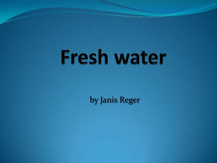 Freshwater<br />by Janis Reger<br />