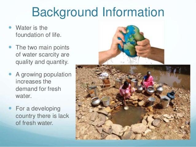 Fresh water scarcity