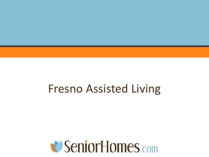 Fresno Assisted Living<br />