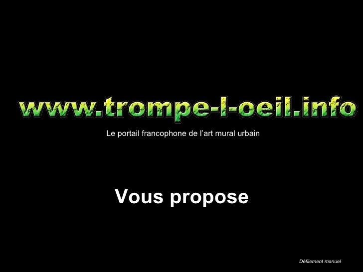 Vous propose Le portail francophone de l'art mural urbain Défilement manuel